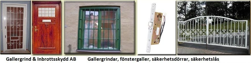 Gallergrind & Inbrottsskydd AB